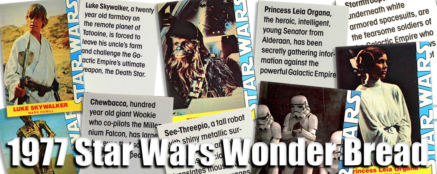 1977 Star Wars Wonder Bread