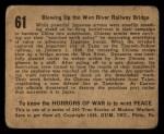 1938 Gum Inc. Horrors of War #61   Blowing Up the Wen River Railway Bridge Back Thumbnail