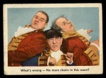 1959 Fleer Three Stooges #90   What's Wrong No More chairs in this room Front Thumbnail