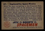 1951 Bowman Jets Rockets and Spacemen #67   Captured by Space Pirates Back Thumbnail