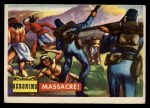 1956 Topps Round Up #62   -  Geronimo  Massacre Front Thumbnail