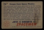 1951 Bowman Jets Rockets and Spacemen #70   Escape From Space Pirates Back Thumbnail
