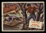 1954 Topps Scoop #135   Flood Kills Hundreds Front Thumbnail
