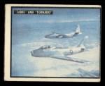 1950 Topps Freedoms War #87   -      Sabre and Tornado   Front Thumbnail