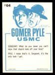 1965 Fleer Gomer Pyle #64   Wipe the Stupid Look Off Your Face Back Thumbnail
