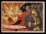 1957 Topps Space Cards #48   Lunar Explosions Front Thumbnail