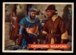 1957 Topps Robin Hood #42   Choosing Weapons Front Thumbnail