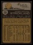 1973 Topps #122  Jim Strickland  Back Thumbnail