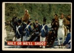 1956 Topps Davy Crockett #23   Halt or We'll Shoot  Front Thumbnail