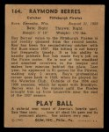 1940 Play Ball #164  Ray Berres  Back Thumbnail