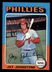 1975 Topps Mini #242  Jay Johnstone  Front Thumbnail
