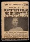 1954 Topps Scoop #39   -  Jack Dempsey Dempsey Defeats Williard  Back Thumbnail