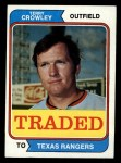 1974 Topps Traded #648 T  -  Terry Crowley Traded Front Thumbnail
