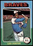 1975 Topps Mini #418  Leo Foster  Front Thumbnail