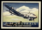 1952 Topps Wings #88   C-47 Skytrain Front Thumbnail
