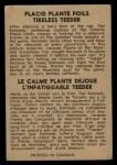 1954 Parkhurst #99   -  Jacques Plante / Ted Kennedy Placid Plante Foils Tiredless Teeder Back Thumbnail