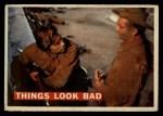 1956 Topps Davy Crockett #55   Things Look Bad  Front Thumbnail