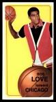 1970 Topps #84  Bob Love  Front Thumbnail