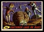 1962 Topps / Bubbles Inc Mars Attacks #48   Earthmen Land on Mars Front Thumbnail