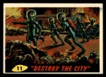 1962 Topps / Bubbles Inc Mars Attacks #11   Destroy the City Front Thumbnail