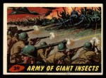 1962 Topps / Bubbles Inc Mars Attacks #39   Army of Giant Insects  Front Thumbnail