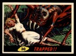 1962 Topps / Bubbles Inc Mars Attacks #30   Trapped Front Thumbnail