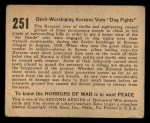 1938 Gum Inc. Horrors of War #251   Devil-Worshipping Koreans View Dog Fights Back Thumbnail