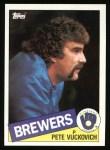 1985 Topps #254  Pete Vuckovich  Front Thumbnail