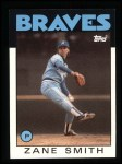 1986 Topps #167  Zane Smith  Front Thumbnail
