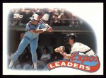 1989 Topps #81   -  Tim Raines Expos Leaders Front Thumbnail