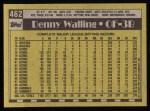 1990 Topps #462  Denny Walling  Back Thumbnail
