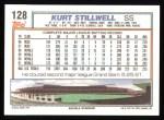 1992 Topps #128  Kurt Stillwell  Back Thumbnail