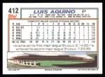 1992 Topps #412  Luis Aquino  Back Thumbnail
