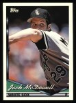 1994 Topps #515  Jack McDowell  Front Thumbnail