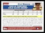 2004 Topps #699   -  Bret Boone Golden Glove Back Thumbnail