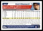 2004 Topps #197  Matt Clement  Back Thumbnail