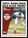 2004 Topps #705   -  Mike Hampton Golden Glove Front Thumbnail
