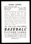 1952 Bowman REPRINT #166  Bobby Adams  Back Thumbnail