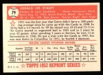 1952 Topps REPRINT #79  Gerry Staley  Back Thumbnail