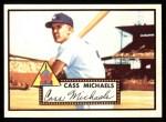 1952 Topps REPRINT #178  Cass Michaels  Front Thumbnail