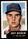 1953 Topps Archives #151  Hoyt Wilhelm  Front Thumbnail