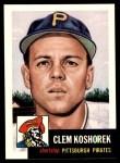 1953 Topps Archives #8  Clem Koshorek  Front Thumbnail