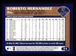 2003 Topps #23  Roberto Hernandez  Back Thumbnail