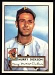 1952 Topps REPRINT #266  Murry Dickson  Front Thumbnail