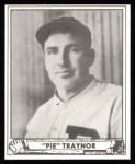 1940 Play Ball Reprint #224  Pie Traynor  Front Thumbnail