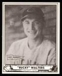 1940 Play Ball Reprint #73  Bucky Walters  Front Thumbnail