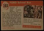 1954 Topps World on Wheels #103   Ford School Bus Back Thumbnail