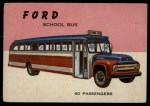 1954 Topps World on Wheels #103   Ford School Bus Front Thumbnail
