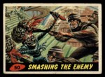 1962 Topps / Bubbles Inc Mars Attacks #50   Smashing the Enemy  Front Thumbnail