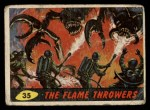 1962 Topps / Bubbles Inc Mars Attacks #35   The Flame Throwers  Front Thumbnail